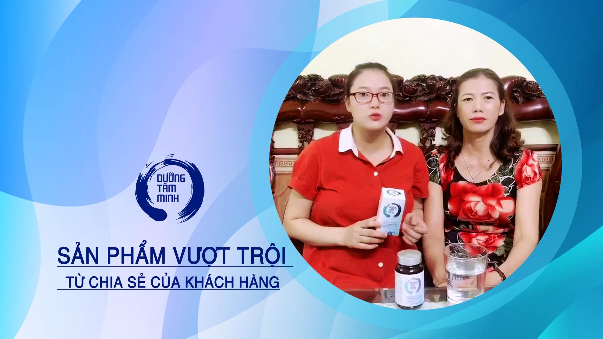 Chị Phương và mẹ của chị chia sẻ về sản phẩm Dưỡng Tâm Minh
